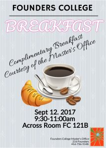 Founders College Breakfast! @ Founders College |  |  |