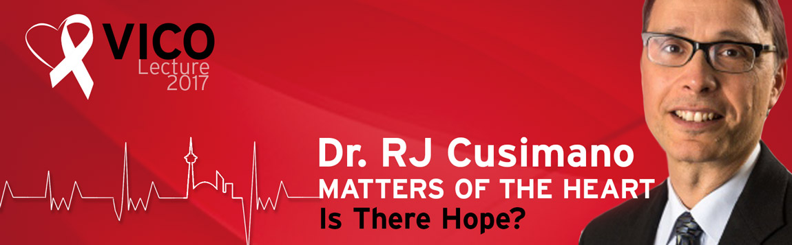 Dr. RJ Cusimano, Matters of the Heart: Is there hope? VICO2017   photo-illustration   2017-08-15