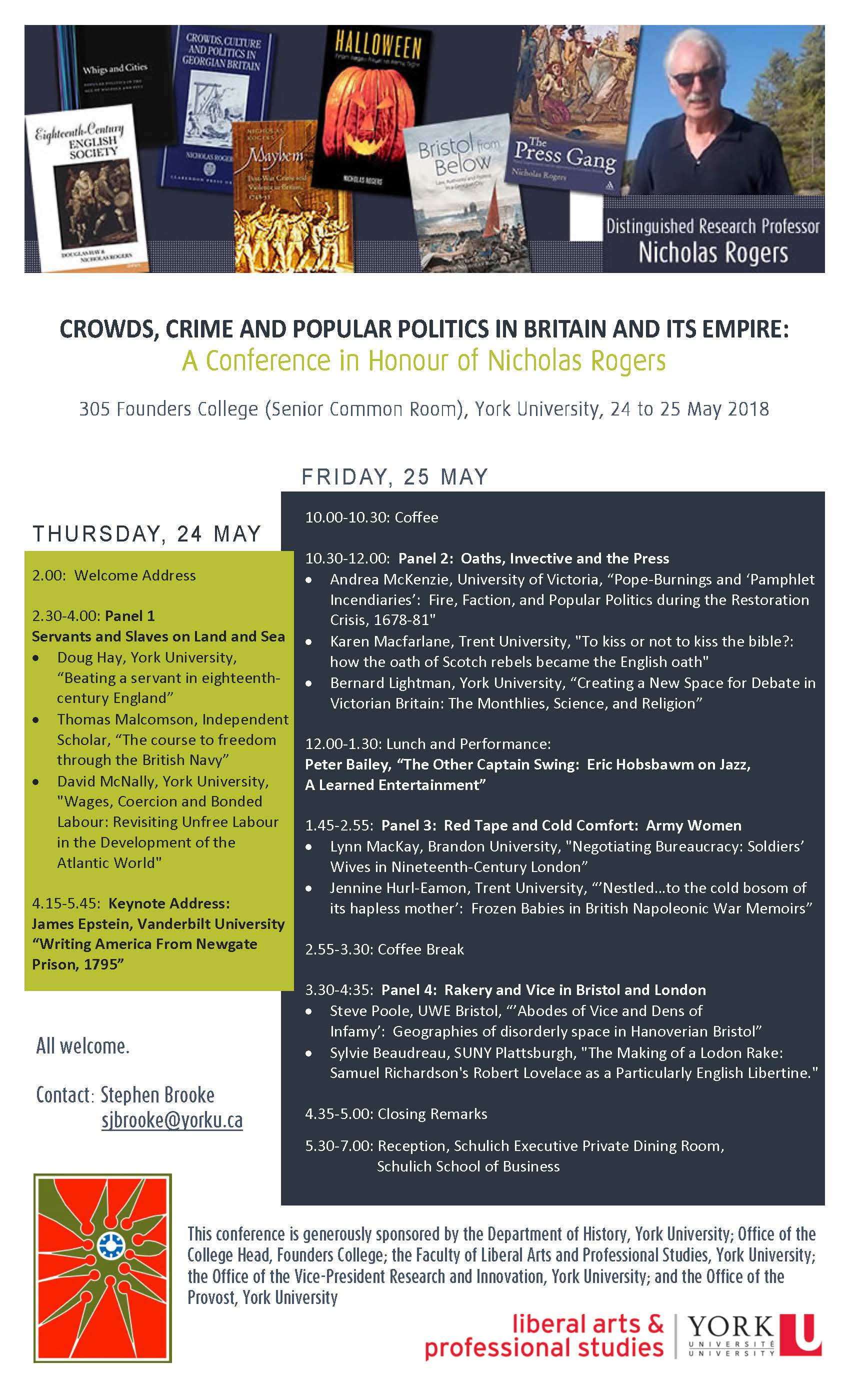 A Conference in Honour of Nicholas Rogers - Crowds, Crime and Popular Politics in Britain and Its Empire @ Natalie Zemon Davis Conference Room, Room 2098, Sidney Smith Hall, Department of History, University of Toronto | Toronto | Ontario | Canada