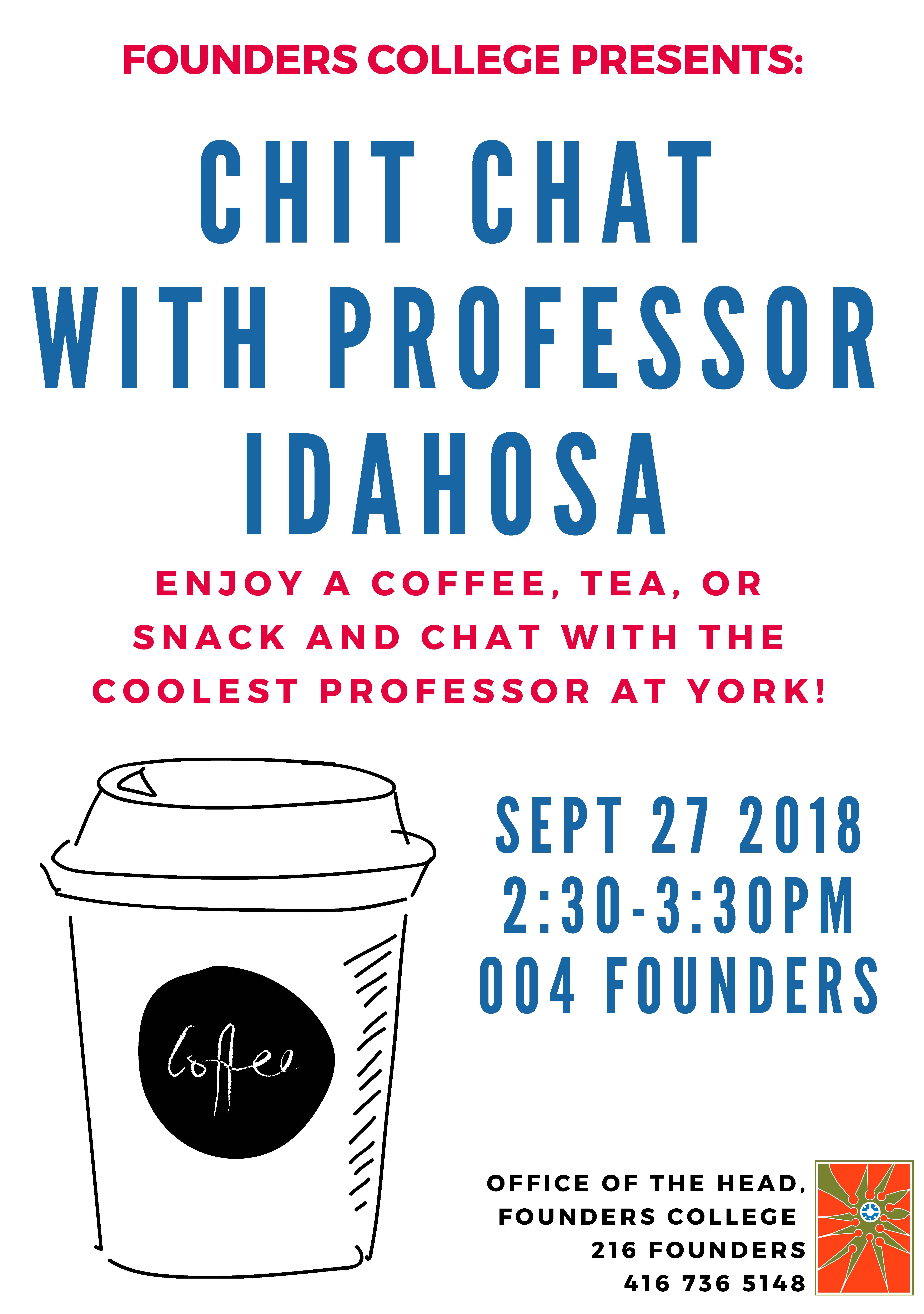 Chit Chat with Professor Idahosa @ 004 Founders   Toronto   Ontario   Canada