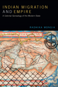 Book Launch: Indian Migration and Empire: A Colonial Genealogy of the Modern State @ The Theatre Centre   Toronto   Ontario   Canada