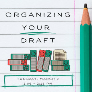 Organizing your draft @ Writing Centre Online