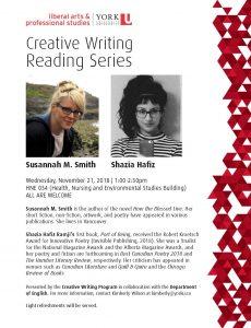Creative Writing Reading Series - Susannah M. Smith and Shazia Hafiz @ HNE 034 | Toronto | Ontario | Canada
