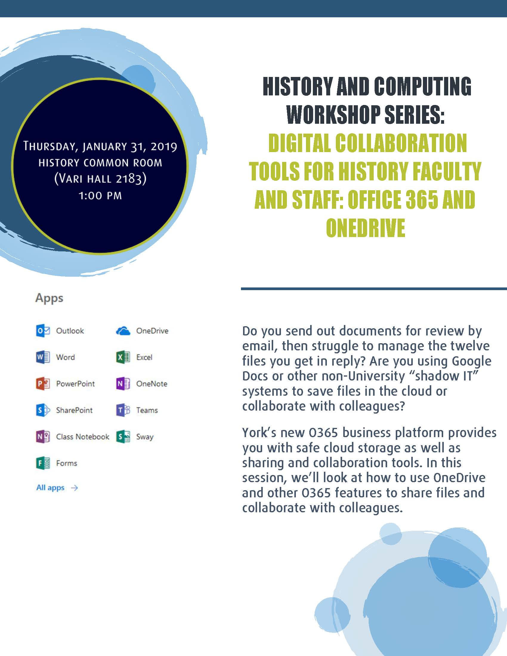 History and Computing Workshop Series: Digital Collaborative Tools for History Faculty and Staff - Office 365 and OneDrive