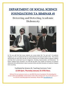 SOSC Foundations TA Seminar #5 - Deterring and Detecting Academic Dishonesty @ 701 Ross Building South