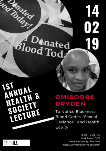 """SOSC HESO - To Notice Blackness: Blood Codes, """"Sexual Deviance,"""" and Health Equity @ 305 York Lanes"""