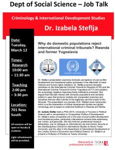 SOSC Job Talk: Why do domestic populations reject international criminal tribunals? Rwanda and former Yugoslavia @ 701 Ross Building South