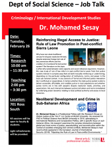 SOSC CRIM/IDS Job Talk: Reinforcing Illegal Access to Justice: Rule of Law Promotion in Post-conflict Sierra Leone @ 701 Ross Building South