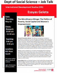 SOSC Job Talk - International Development Studies (IDS): The Microfinance Mirage: The Politics of Poverty, Social Capital and Women's Empowerment @ 701 Ross Building South