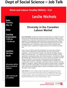SOSC Job Talk - Work & Labour Studies (WKLS) - CLA - Diversity in the Canadian Labour Market with Leslie Nichols @ 701 Ross Building South