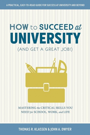 How to Succeed in University Book