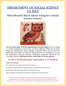 SOSC Foundations TA Seminar #1 - What Should I Know About TAing for a Social Science Course? @ 710 Ross Building South