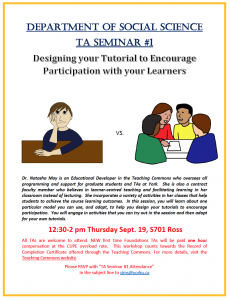 SOSC Foundations TA Seminar #1 - Designing Your Tutorial to Encourage Participation with Your Learners @ 701 Ross Building South