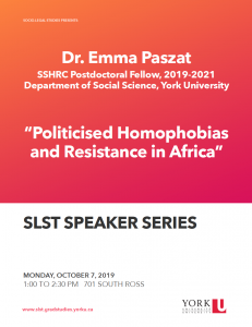 Politicised Homophobias and Resistance in Africa - SLST Speaker Series @ 701 Ross Building South