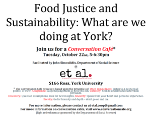 Conversation Café - Food Justice and Sustainability: What are we doing at York? @ et al Faculty and Grad Student Pub & Café