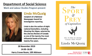 """Linda McQuaig's book talk """"The Sport and Prey of Capitalists: How the Rich Are Stealing Canada's Public Wealth"""" @ Harry Crowe Room, 109 Atkinson"""