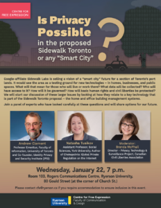 """Is Privacy Possible in the proposed Sidewalk Toronto or any """"Smart City""""? @ Rogers Communications Centre, Room 103, RyersonU"""