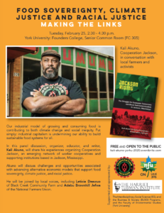 Food Sovereignty, Climate Justice, and Racial Justice: Making the Links @ Founders College, Senior Common Room (FC 305)