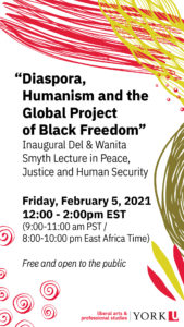 """""""Diaspora, Humanism and the Global Project of Black Freedom"""" poster"""