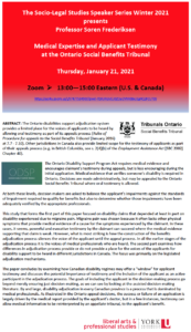 Socio-Legal Studies Speaker Series - Medical Expertise and Applicant Testimony at the Ontario Social Benefits Tribunal @ Zoom Talk