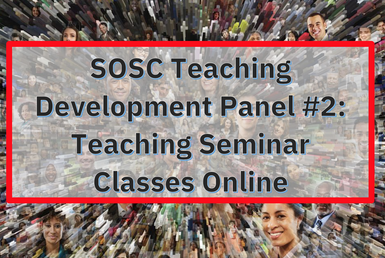 Teaching Seminar Classes Online